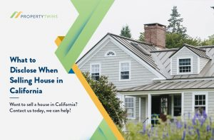 What to Disclose When Selling House in California